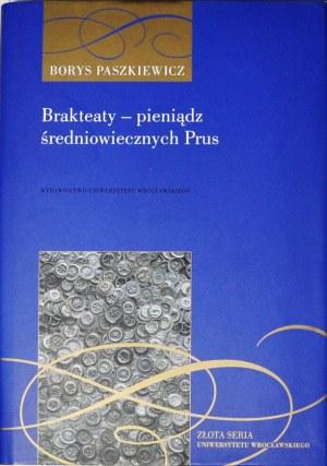 B. Paszkiewicz, Brakteaty-pieniądz średniowiecznych Prus