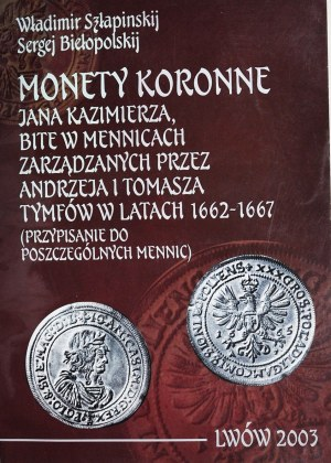 Monety koronne Jana Kazimierza, Szłapinskij - Biełopolskij