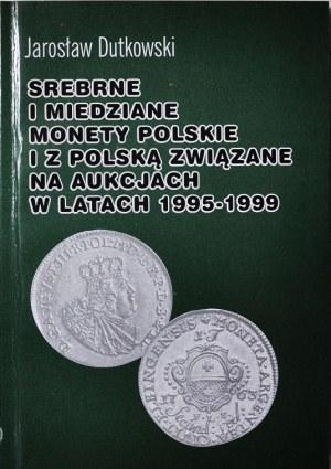 J. Dutkowski, Monety Polskie na aukcjach 1995-1999