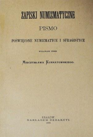 Zapiski Numizmatyczne Kurnatowskiego z 1889r, reprint - POLECAMY