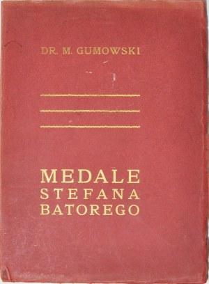 M. Gumowski, Medale Stefana Batorego 1913