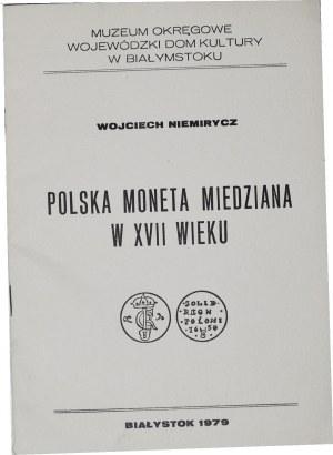 W. Niemirycz, Polska moneta miedziana w XVII wieku