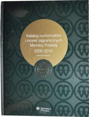 Janusz Parchimowicz - Katalog numizmatów i monet zagranicznych Mennicy Polskiej 2005-2010,