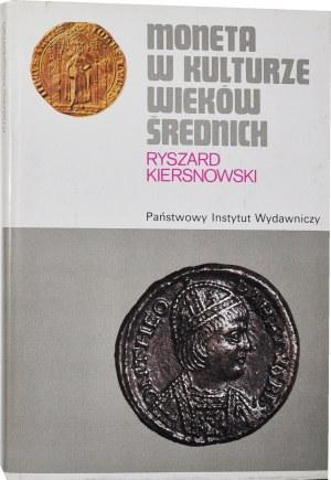 R Kiersnowski, Moneta w kulturze wieków średnich