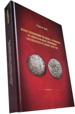 Z. Kiełb, Herby urzędników polskich i litewskich na monetach oraz liczmanach emitowanych w latach 1479-1705