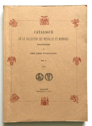 Hutten - Czapski Emeric, Catalogue de la collection des medailles et monnaies Polonaises, Vol. V - reprint