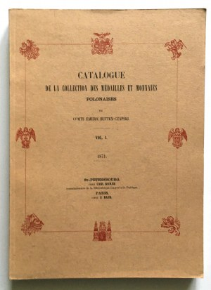 Hutten - Czapski Emeric, Catalogue de la collection des medailles et monnaies Polonaises, Vol. I - reprint