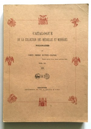 Hutten - Czapski Emeric, Catalogue de la collection des medailles et monnaies Polonaises, Vol. IV - reprint