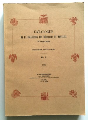 Hutten - Czapski Emeric, Catalogue de la collection des medailles et monnaies Polonaises, Vol. II - reprint