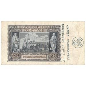 Powstanie Warszawskie 1944 , 20 złotych 1940 z nadrukiem OKRĘG WARSZAWSKI/ DOWÓDZTWO Z GRUP. IV