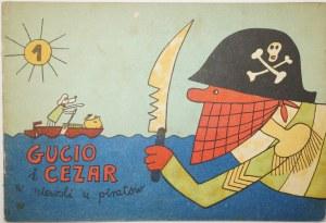 GUCIO i CEZAR W niewoli u piratów 1973r. Bohdan Butenko , wydanie II