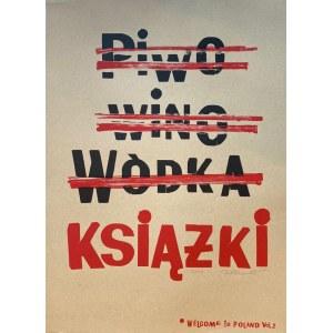 Damian IDZIKOWSKI, Piwo, wino, wódka, książki, 2020 r.
