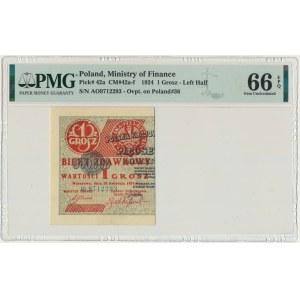 1 grosz 1924 - AO - lewa połowa - PMG 66 EPQ