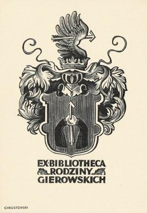 Ostoja-Chrostowski Stanisław, Ex bibliotheca rodziny Gierowskich