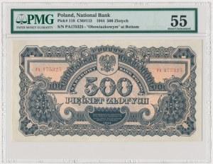 500 złotych 1944 ...owym - PA - PMG 55 - RZADKOŚĆ