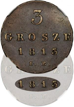Księstwo Warszawskie, 3 grosze Warszawa 1813 IB - NGC AU55 BN -RZADKI