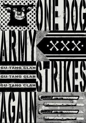 Gu-Tang Clan, One dog army strikes again II