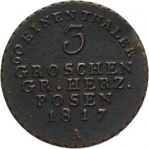 Wielkie Księstwo Poznańskie, 3 grosze 1817 A, Berlin