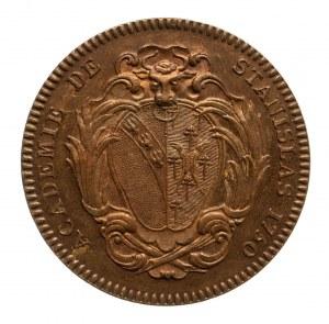 Francja, Polska, Stanisław Leszczyński, medal na pamiątkę utworzenia Akademii Stanisławowskiej w Nancy 1750.