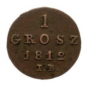 Księstwo Warszawskie 1807-1815, 1 grosz 1812 IB, Warszawa.