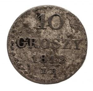 Księstwo Warszawskie 1807-1815, 10 groszy 1812 I.B., Warszawa