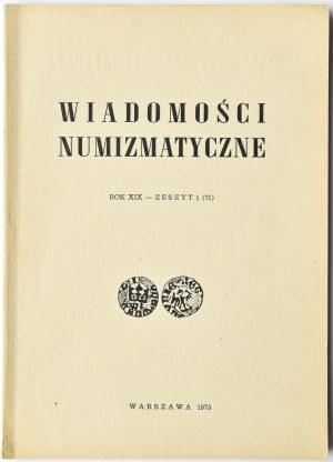 Wiadomości Numizmatyczne, Rok XIX, Zeszyt 1 (71), Warszawa 1975