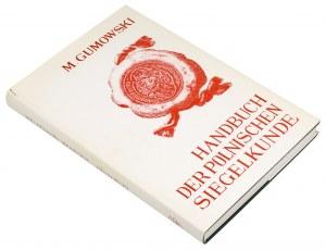 Handbuch Der Polnischen Siegelkunde, Gumowski