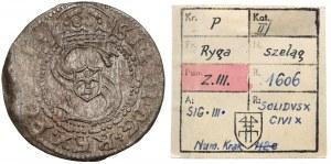 Zygmunt III Waza, Szeląg Ryga 1606 - ex. Kałkowski