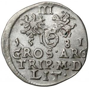 Stefan Batory, Trojak Wilno 1581