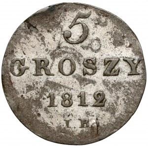 Księstwo Warszawskie, 5 groszy 1812 I.B. - mała data