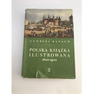 Banach Andrzej Polska Książka ilustrowana 1800-1900