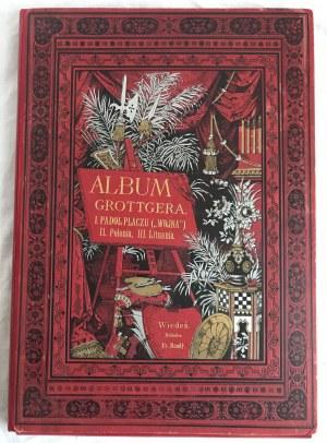 [Grottger Artur] Album Grottgera I. Padół płaczu II. Polonia III. Lituania [kompletna teka!]