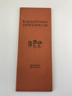 Wyspiański Stanisław Warszawianka [Pierwodruk!]