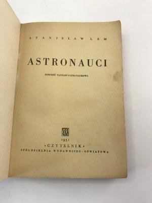 Lem Stanisław Astronauci [Debiut!]