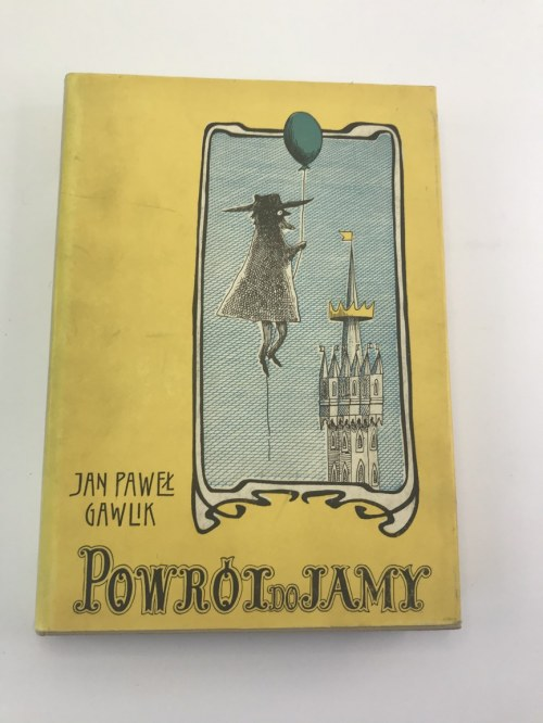 Gawlik Jan Paweł Powrót do Jamy [Daniel Mróz][liczne ilustracje w tekście]