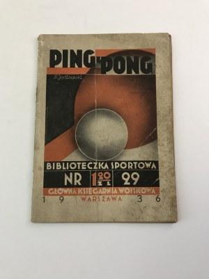 Jodłowski Ryszard Ping Pong [zasady, technika gry]