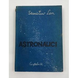 [Debiut!] Lem Stanisław Astronauci [okładka Jan S. Miklaszewski]