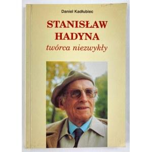 [Dedykacja] Kadłubiec Daniel Stanisław Hadyna twórca niezwykły