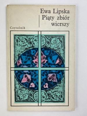 [Dedykacja] Lipska Ewa, Piąty zbiór wierszy, [wydanie I]
