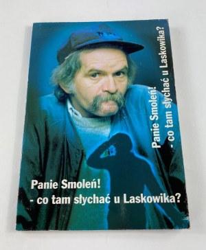 [Autograf] Smoleń Bohdan, Panie Smoleń! - co tam słychać u Laskowika?