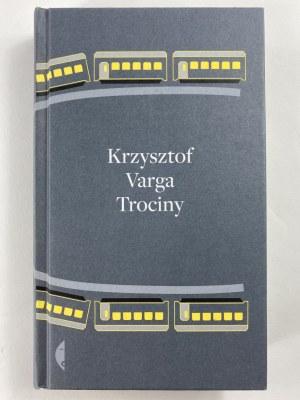 [Autograf] Varga Krzysztof, Trociny