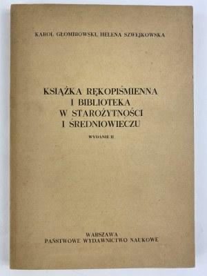 Głombiowski Karol Szwejkowska Helena Książka rękopiśmienna..
