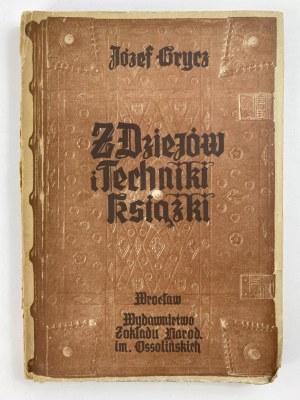 Grycz Józef Z dziejów i techniki książki