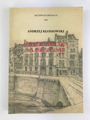 Kłossowski Andrzej Książka polska na obczyźnie