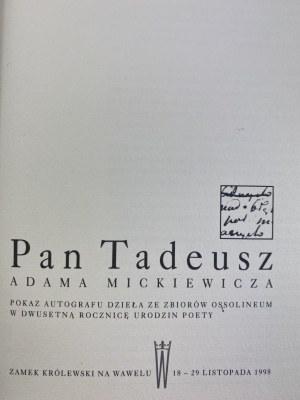 Pan Tadeusz Adama Mickiewicza; pokaz autografu dzieła ze zbiorów Ossolineum w 200 rocznicę urodzin poety
