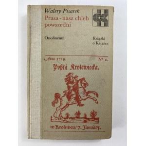 Pisarek Walery Prasa - nasz chleb powszedni [seria Książki o książce]