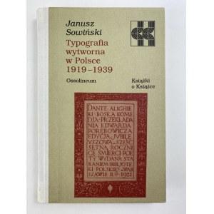 Sowiński Janusz, Typografia wytworna w Polce 1919-1939