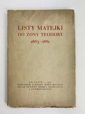 Listy Matejki do żony Teodory 1863-1881