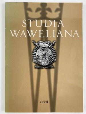 Studia Waweliana VI/VII