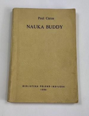 [tłum. Dynowska] Carus Paul, Nauka Buddy [wydanie II]